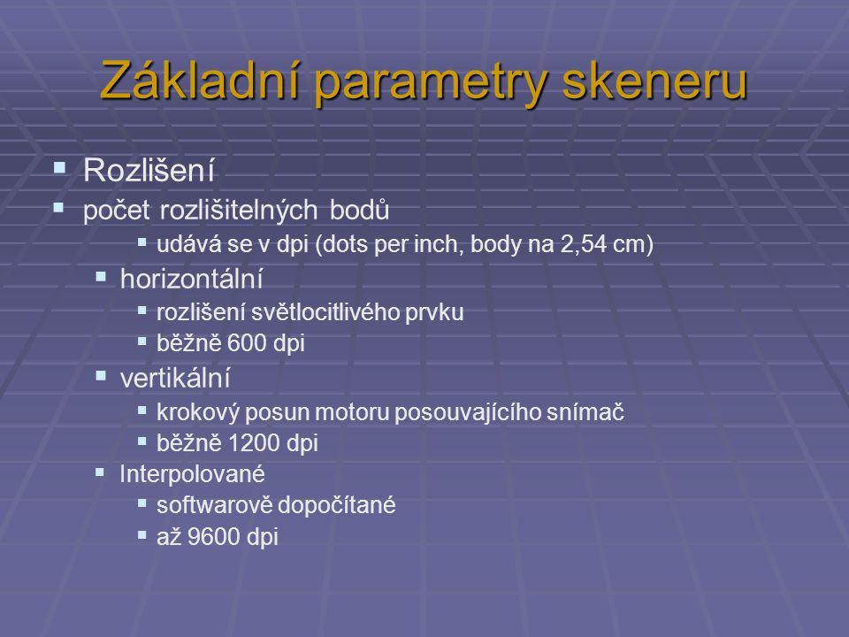 Základní parametry skeneru