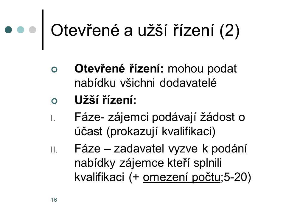 Otevřené a užší řízení (2)
