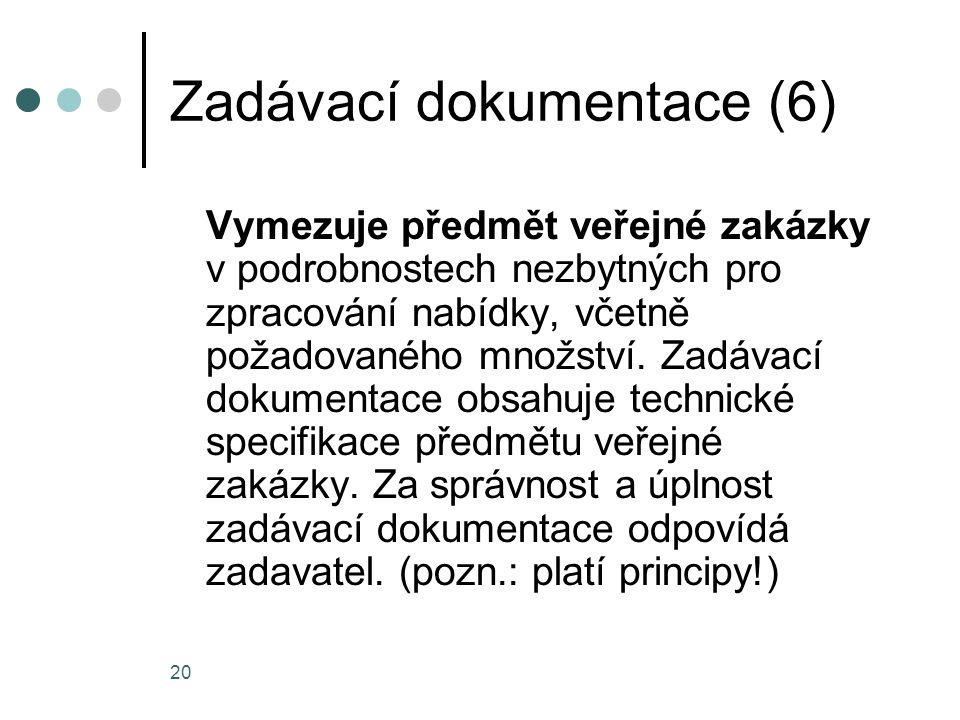 Zadávací dokumentace (6)
