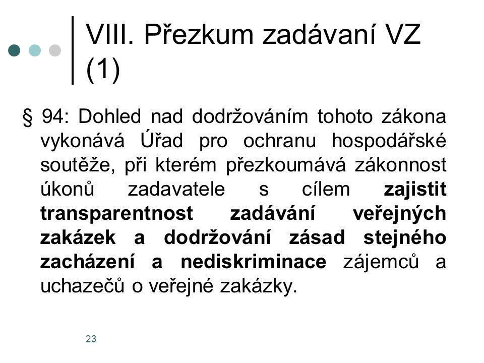 VIII. Přezkum zadávaní VZ (1)