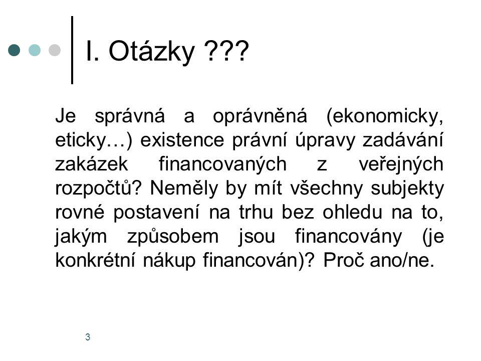 I. Otázky