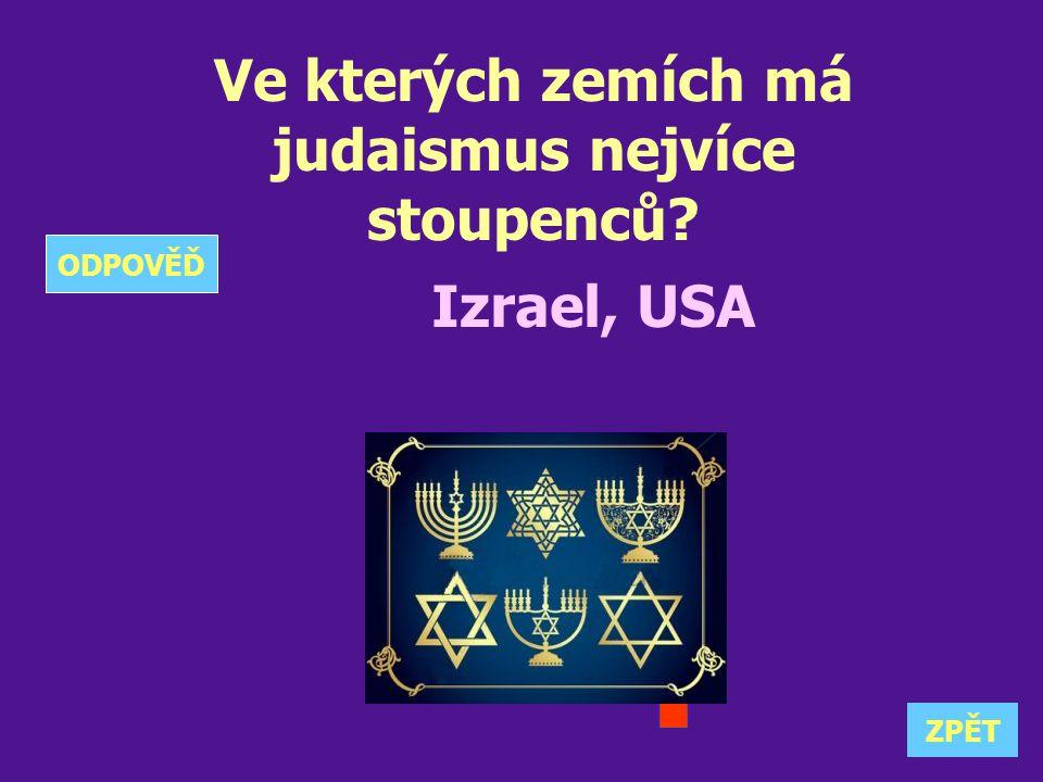 Ve kterých zemích má judaismus nejvíce stoupenců