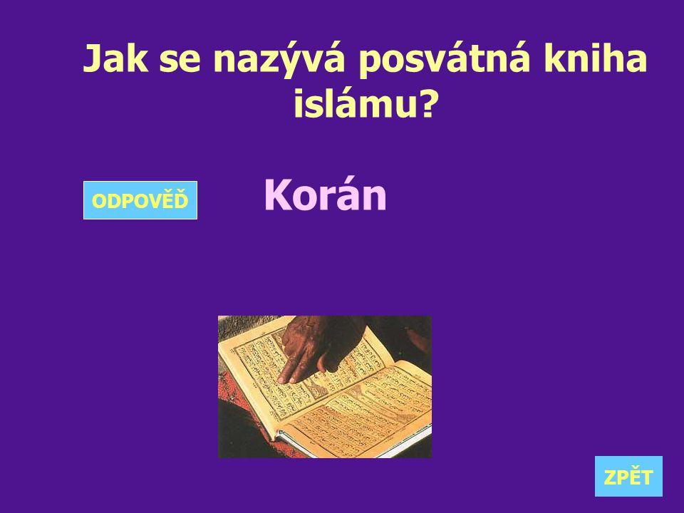Jak se nazývá posvátná kniha islámu