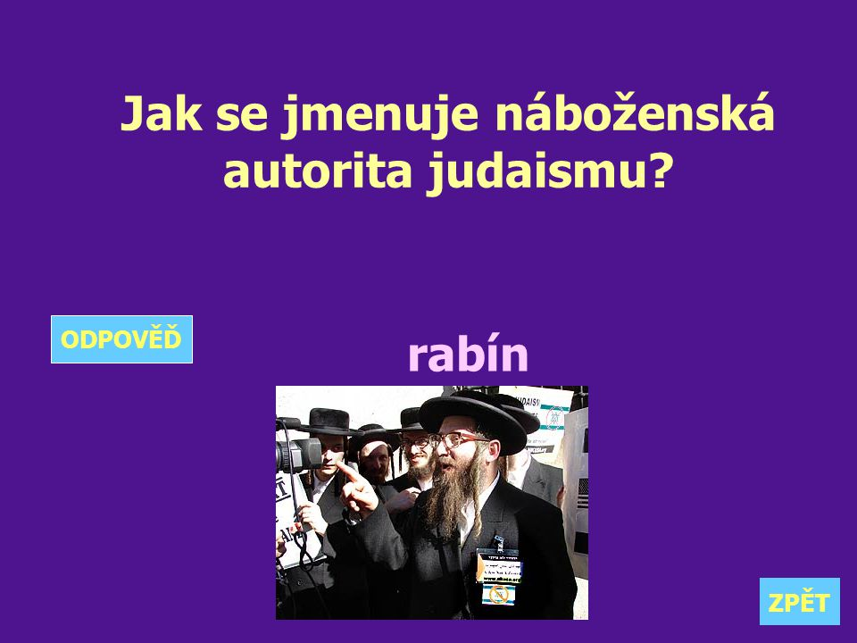 Jak se jmenuje náboženská autorita judaismu