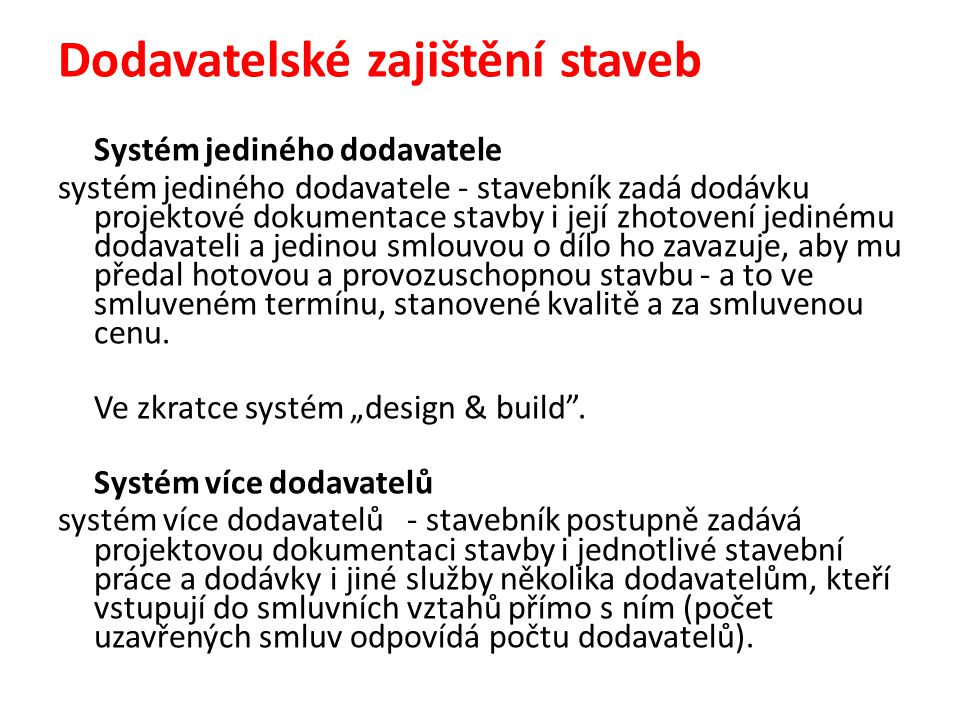 Dodavatelské zajištění staveb