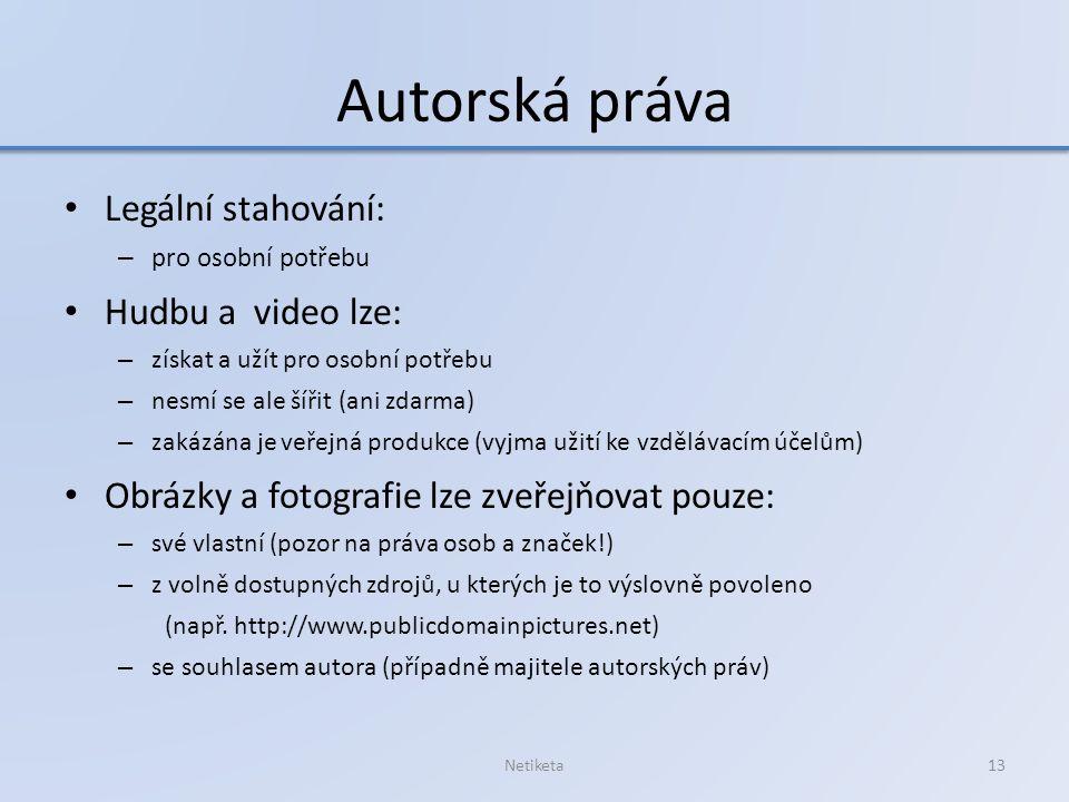 Autorská práva Legální stahování: Hudbu a video lze: