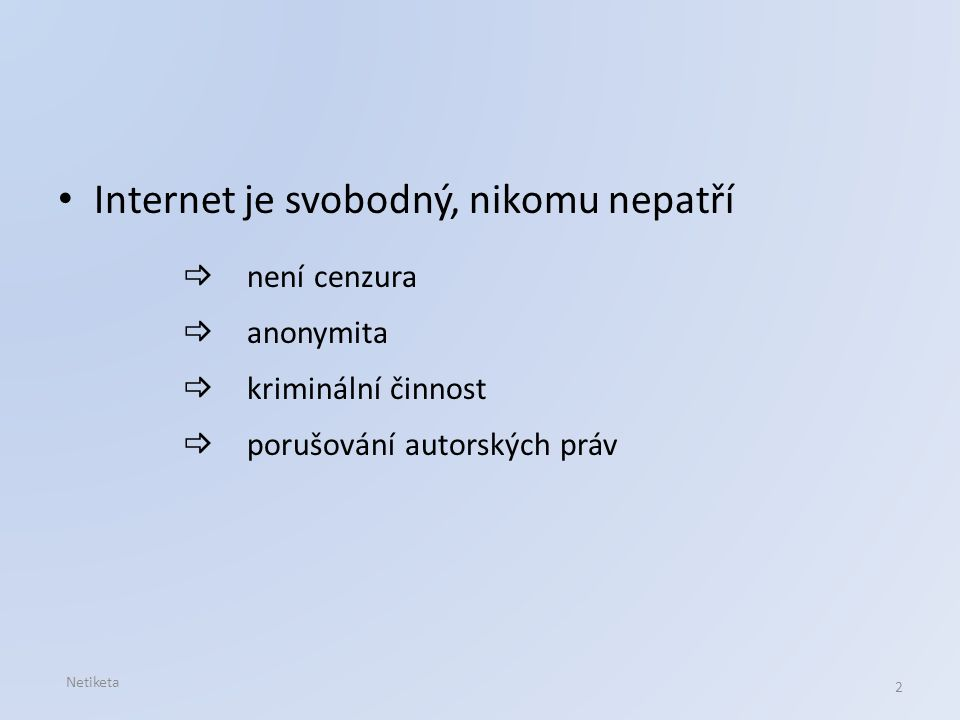 Internet je svobodný, nikomu nepatří