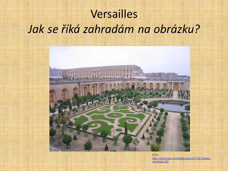 Versailles Jak se říká zahradám na obrázku