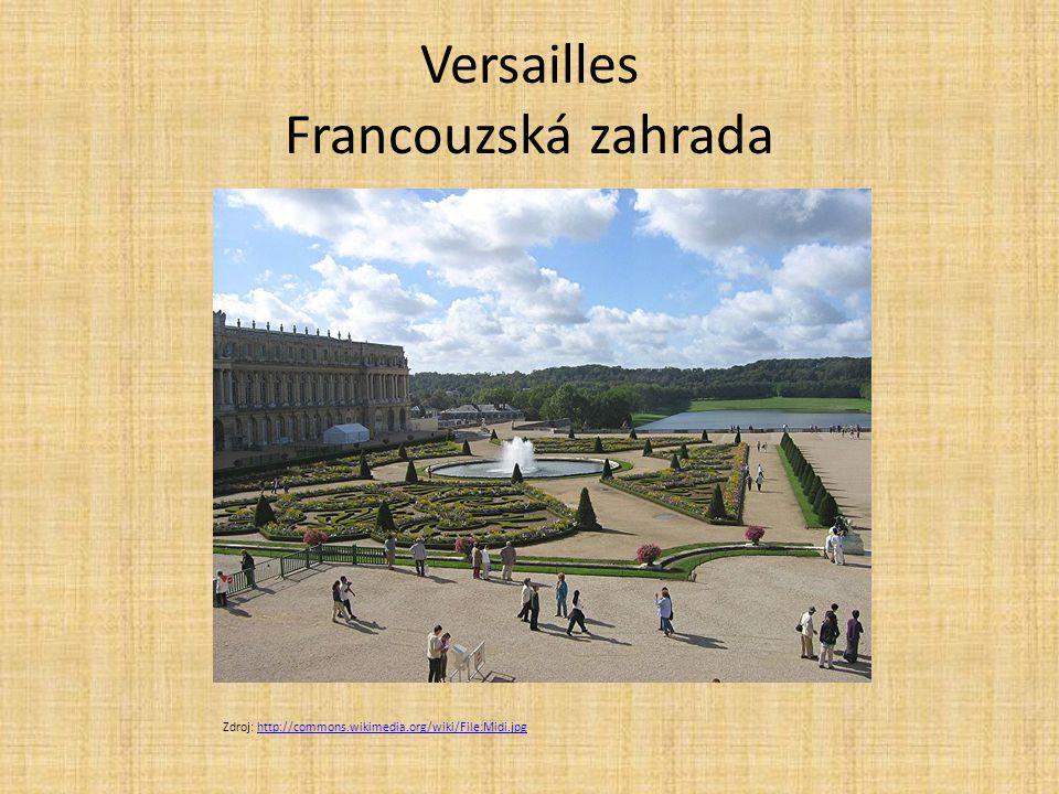 Versailles Francouzská zahrada