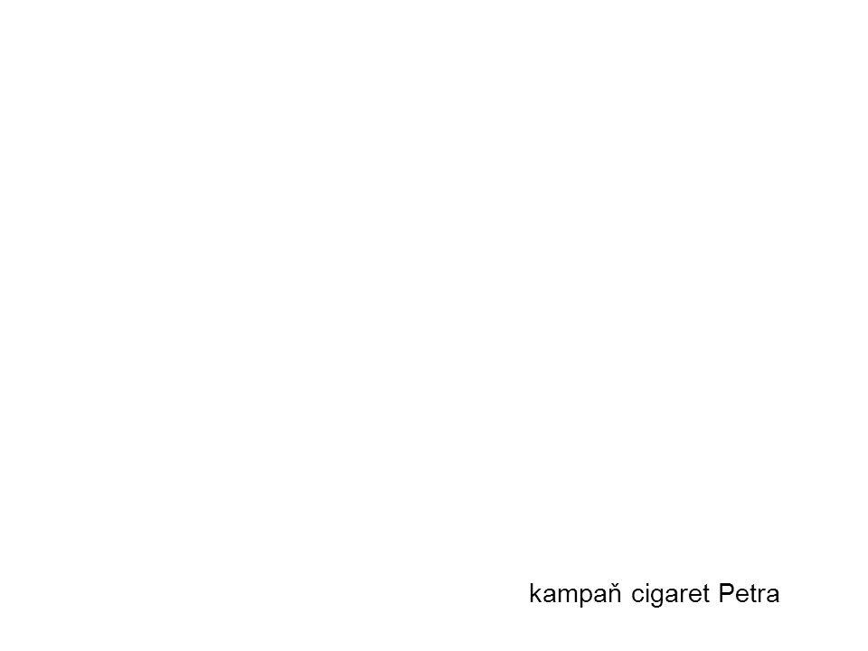 kampaň cigaret Petra