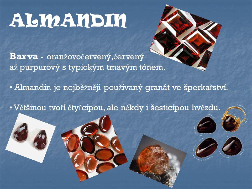 ALMANDIN Barva - oranžovočervený,červený