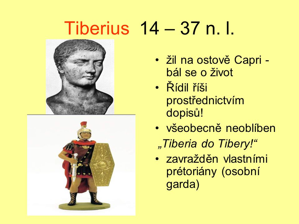 Tiberius 14 – 37 n. l. žil na ostově Capri - bál se o život