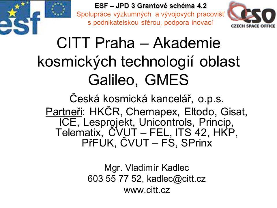 CITT Praha – Akademie kosmických technologií oblast Galileo, GMES