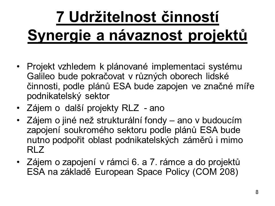 7 Udržitelnost činností Synergie a návaznost projektů