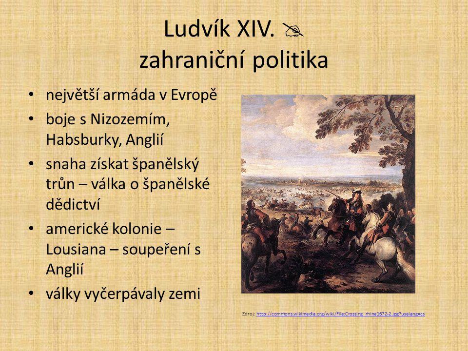 Ludvík XIV.  zahraniční politika
