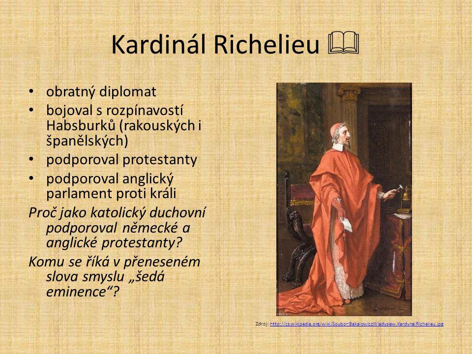 Kardinál Richelieu  obratný diplomat