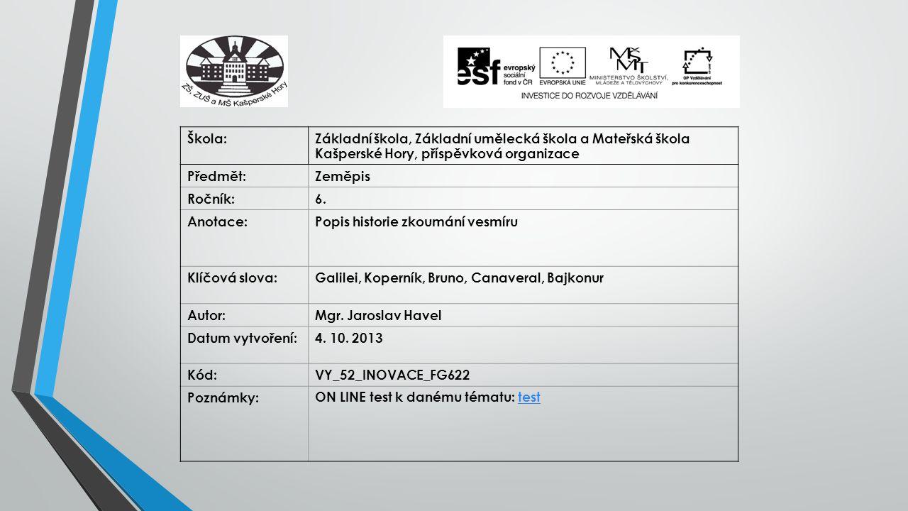 Škola: Základní škola, Základní umělecká škola a Mateřská škola Kašperské Hory, příspěvková organizace.