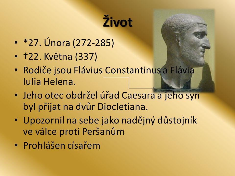Život *27. Února (272-285) †22. Května (337)
