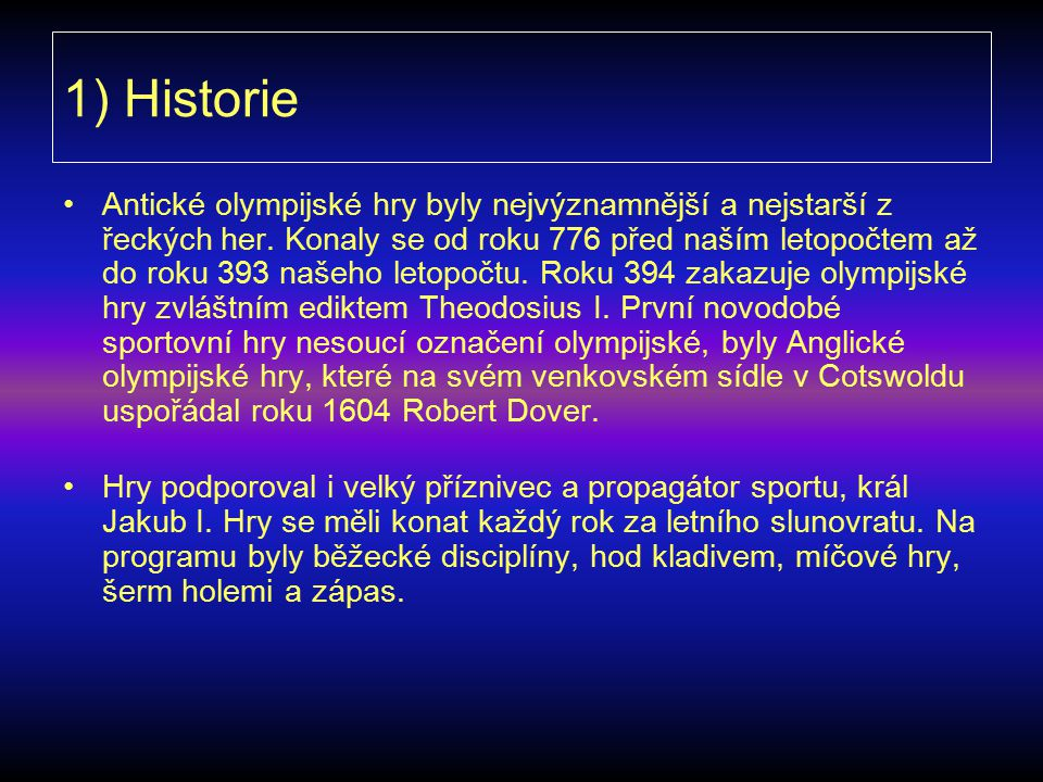 1) Historie
