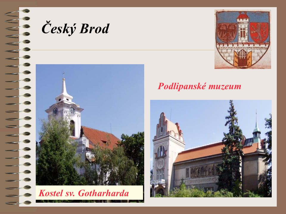 Český Brod Podlipanské muzeum Kostel sv. Gotharharda