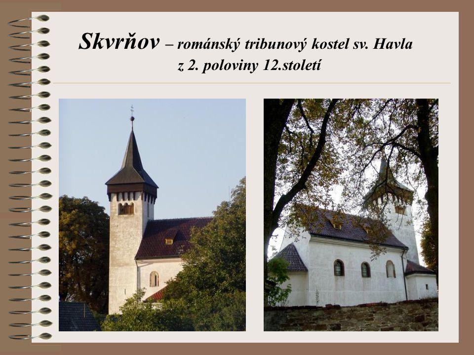Skvrňov – románský tribunový kostel sv. Havla
