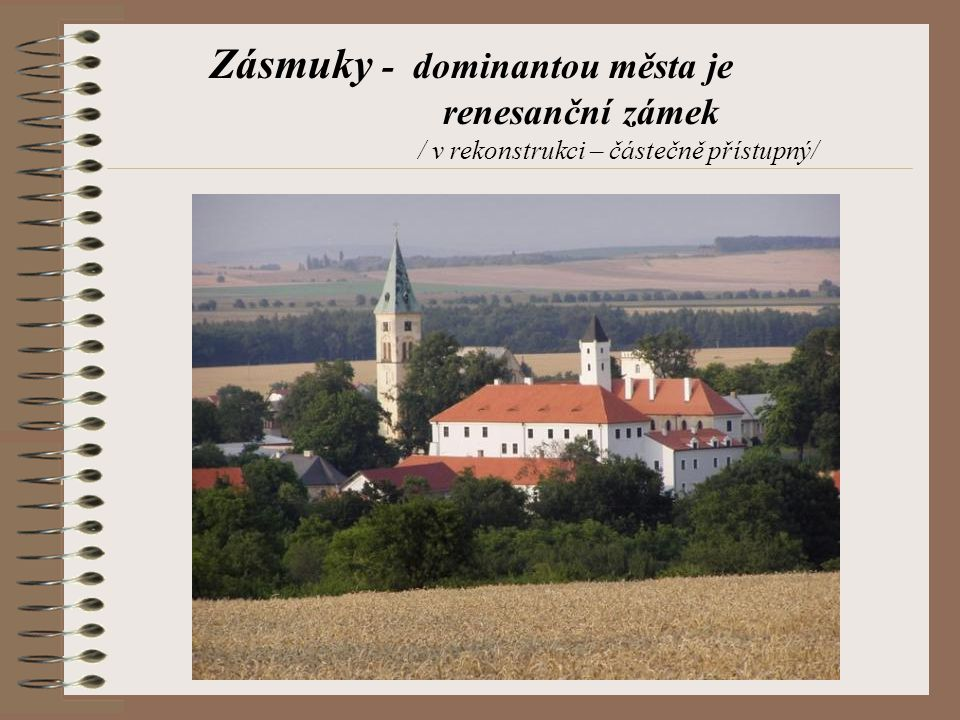Zásmuky - dominantou města je