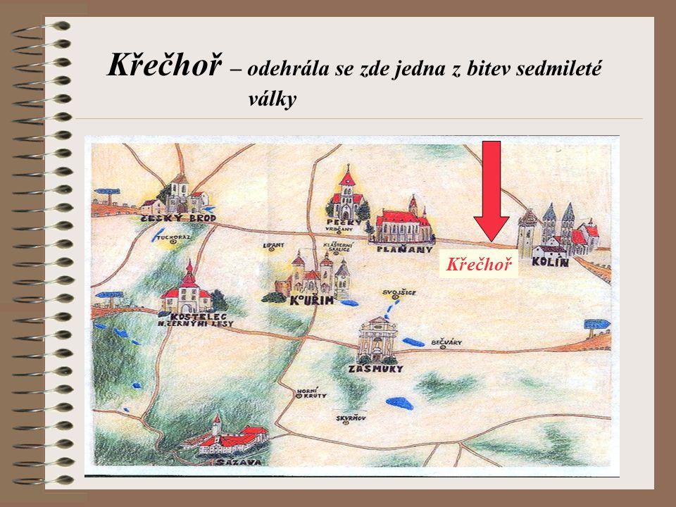 Křečhoř – odehrála se zde jedna z bitev sedmileté