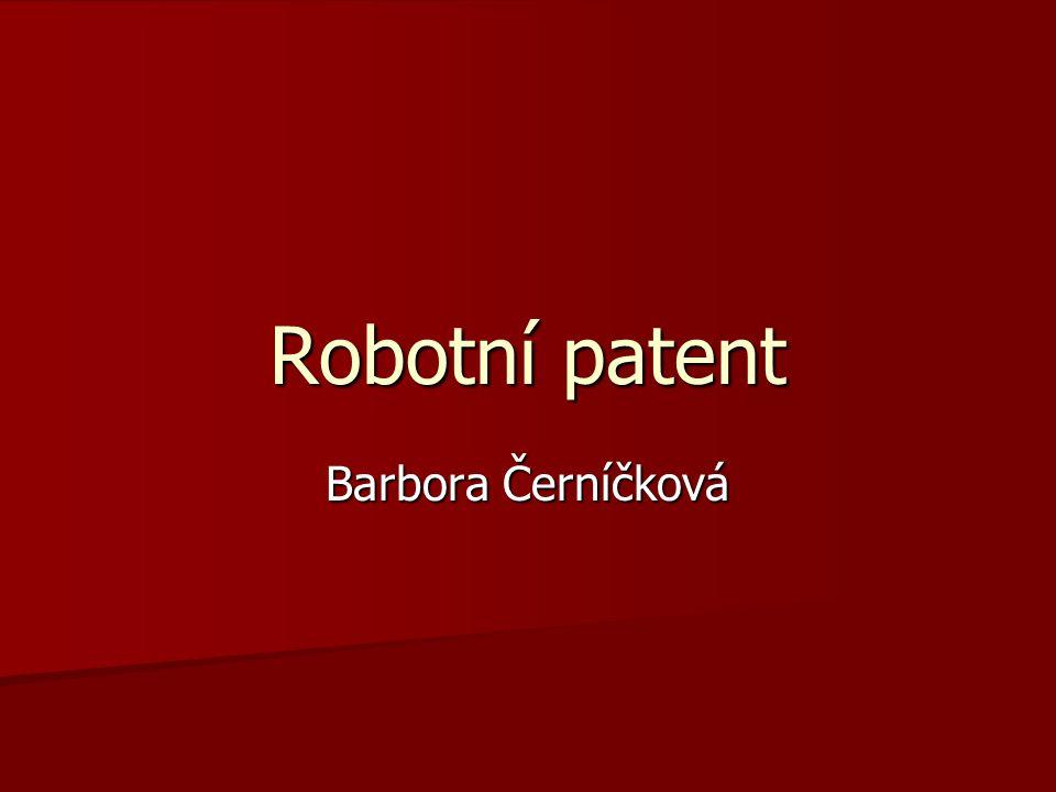 Robotní patent Barbora Černíčková