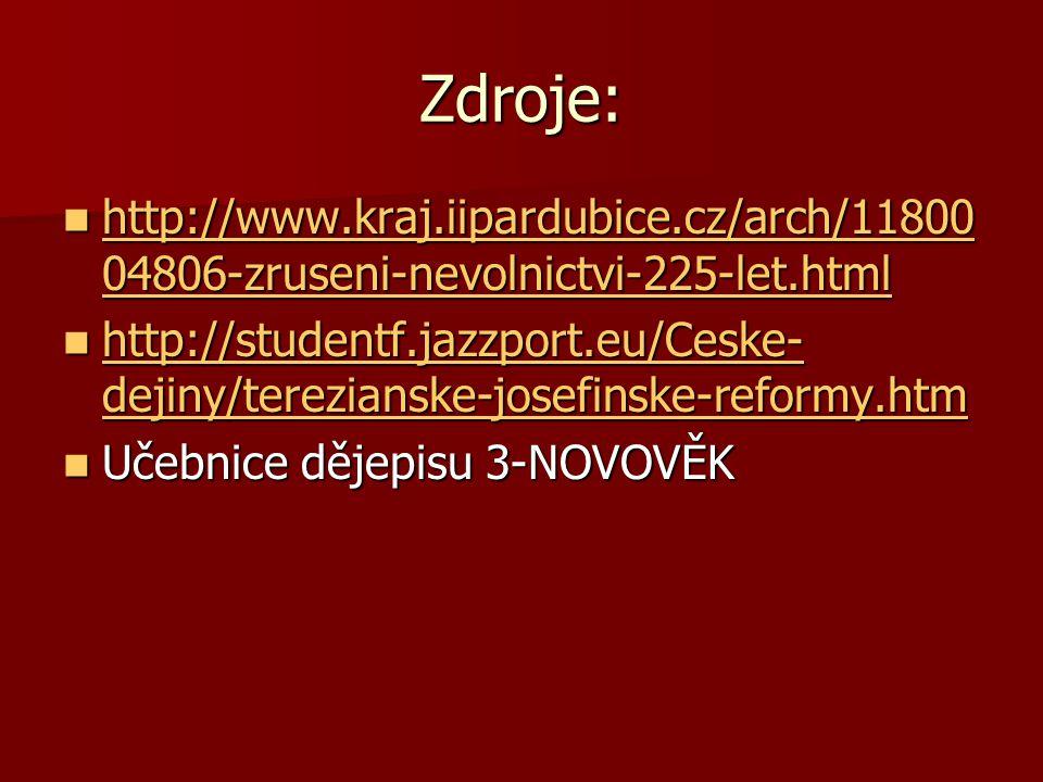 Zdroje: http://www.kraj.iipardubice.cz/arch/1180004806-zruseni-nevolnictvi-225-let.html.
