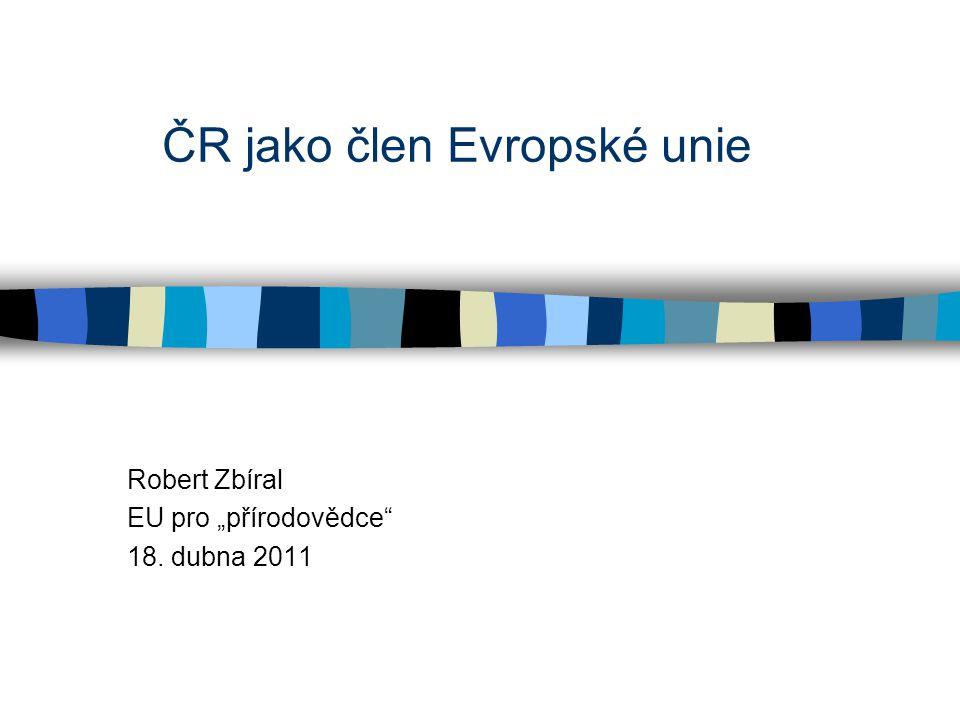 """Robert Zbíral EU pro """"přírodovědce 18. dubna 2011"""