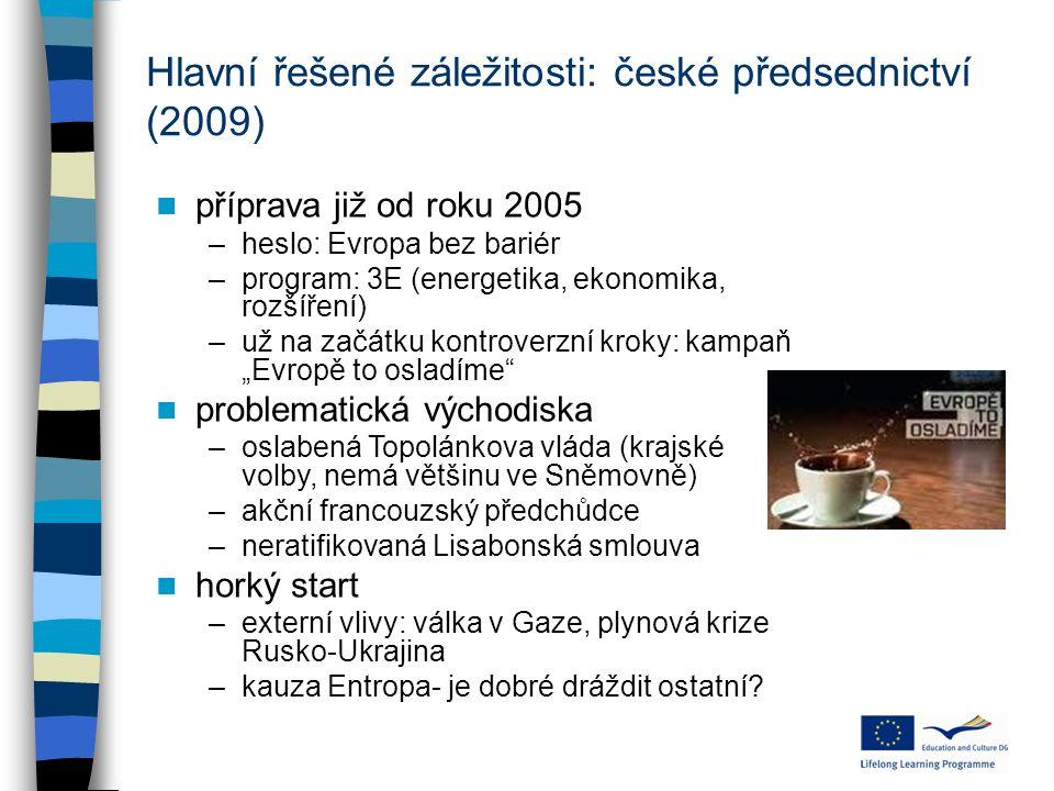 Hlavní řešené záležitosti: české předsednictví (2009)