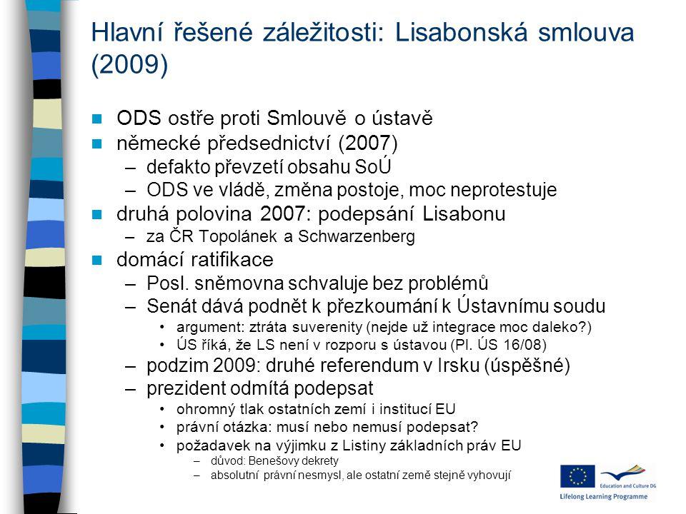 Hlavní řešené záležitosti: Lisabonská smlouva (2009)