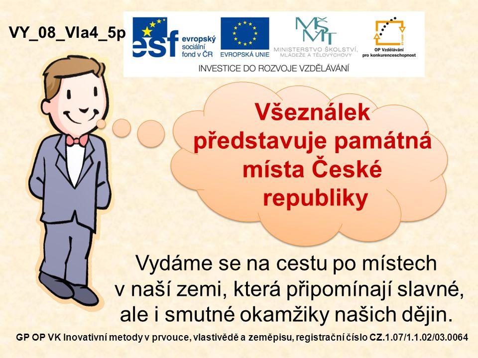 představuje památná místa České