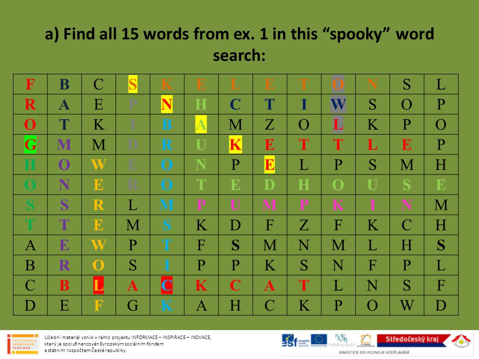 a) Find all 15 words from ex. 1 in this spooky word search: