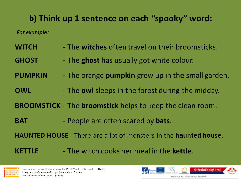 b) Think up 1 sentence on each spooky word: