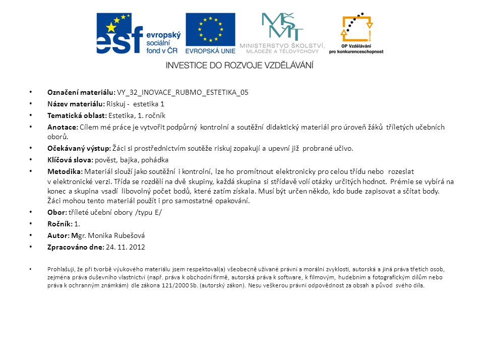 Označení materiálu: VY_32_INOVACE_RUBMO_ESTETIKA_05