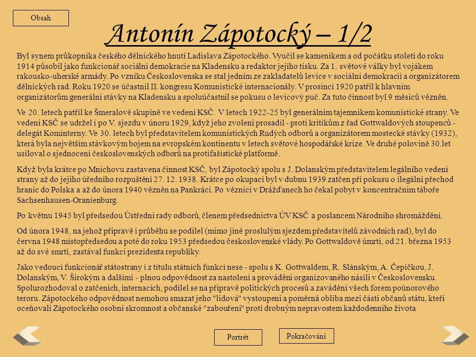 Obsah Antonín Zápotocký – 1/2.