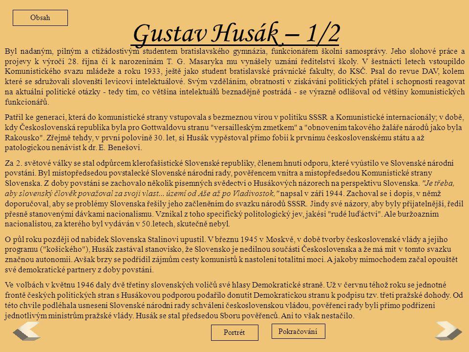 Obsah Gustav Husák – 1/2.