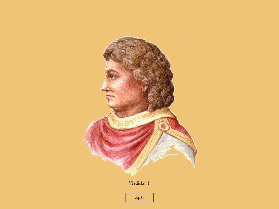 24 Vladislav I. Zpět