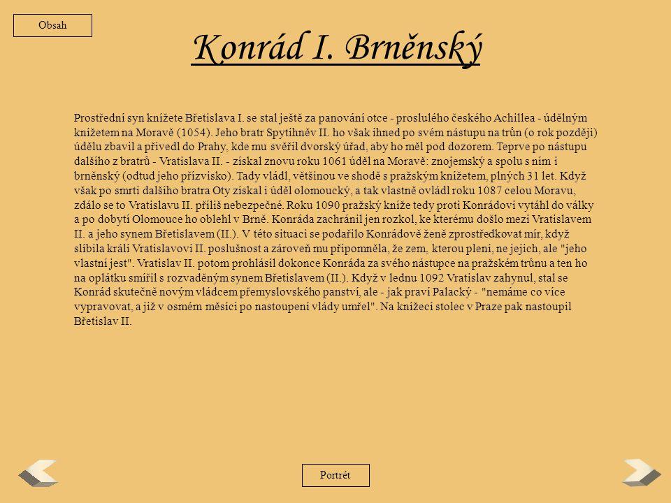 Obsah Konrád I. Brněnský.