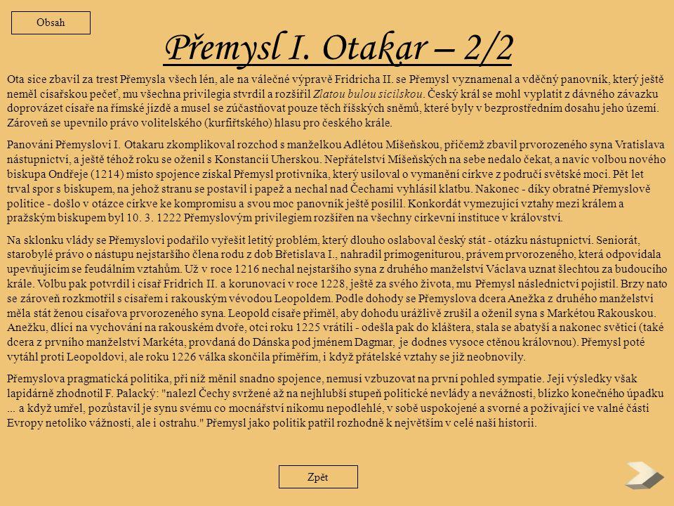 Obsah Přemysl I. Otakar – 2/2.