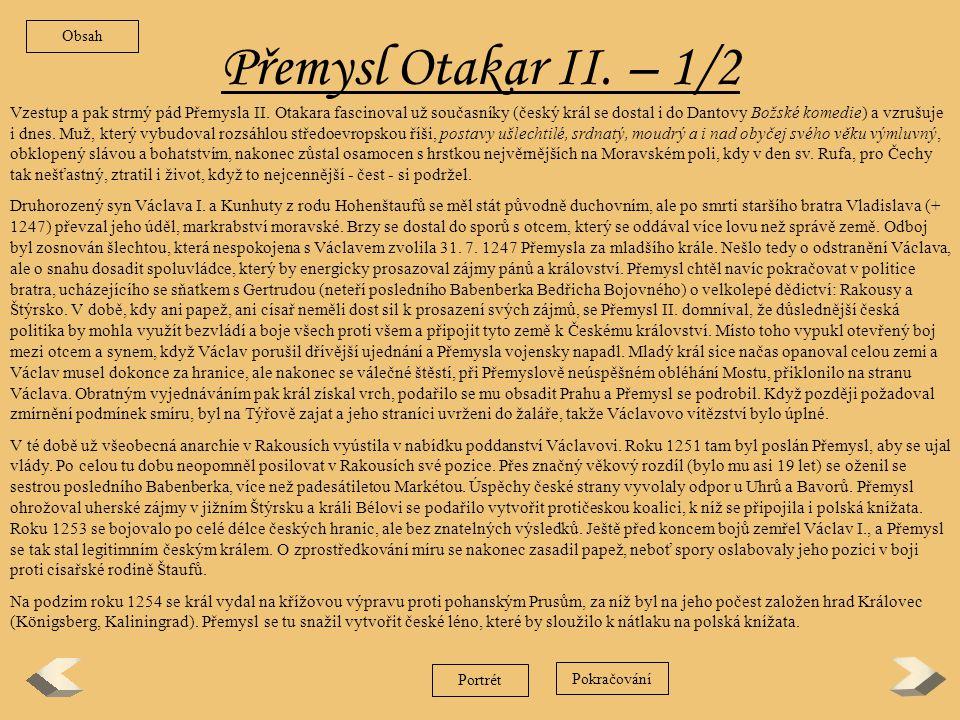 Obsah Přemysl Otakar II. – 1/2.
