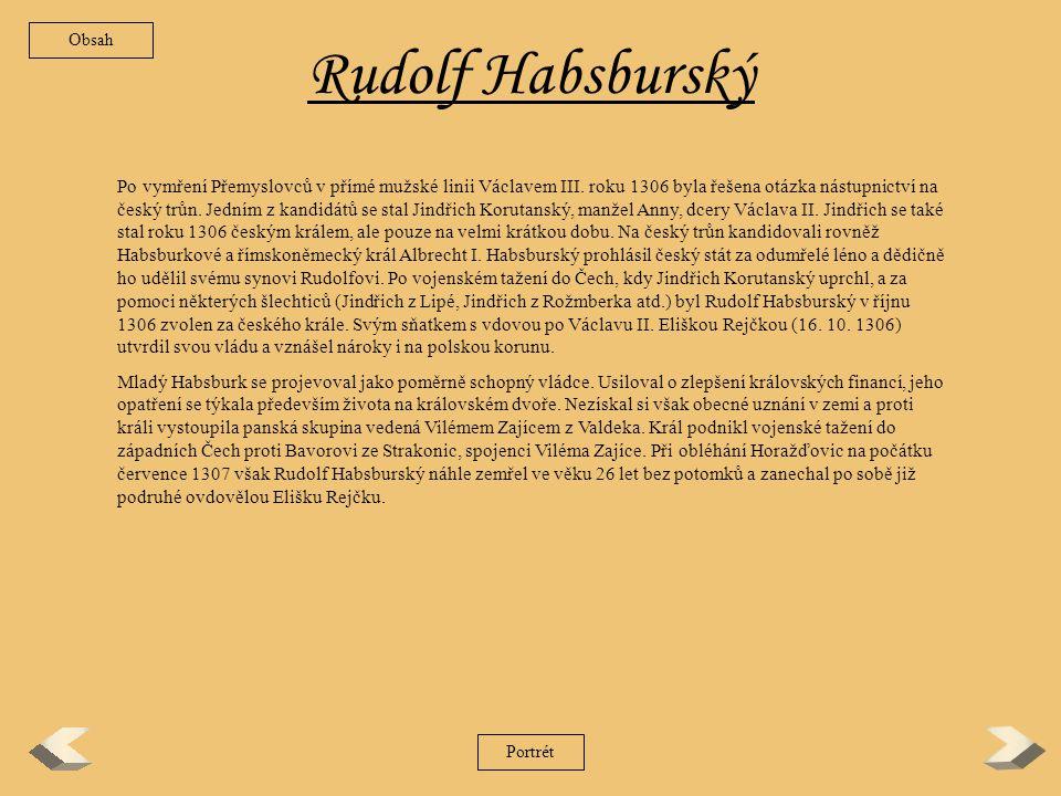 Obsah Rudolf Habsburský.