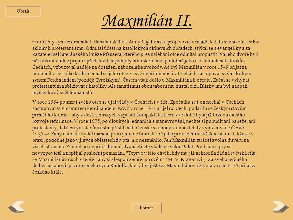 Obsah Maxmilián II.
