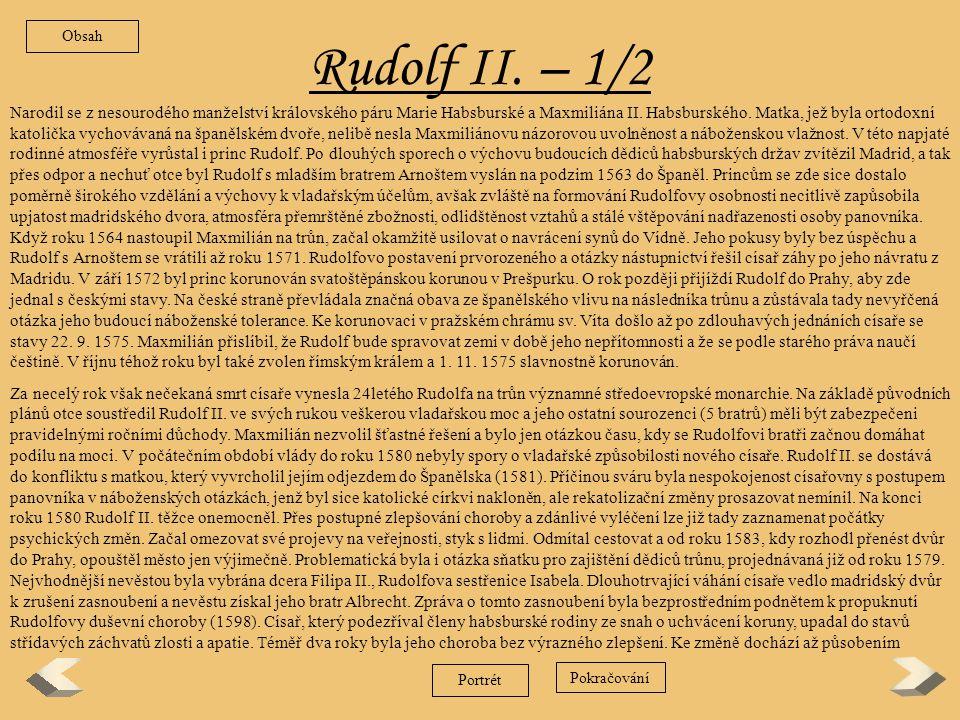 Obsah Rudolf II. – 1/2.