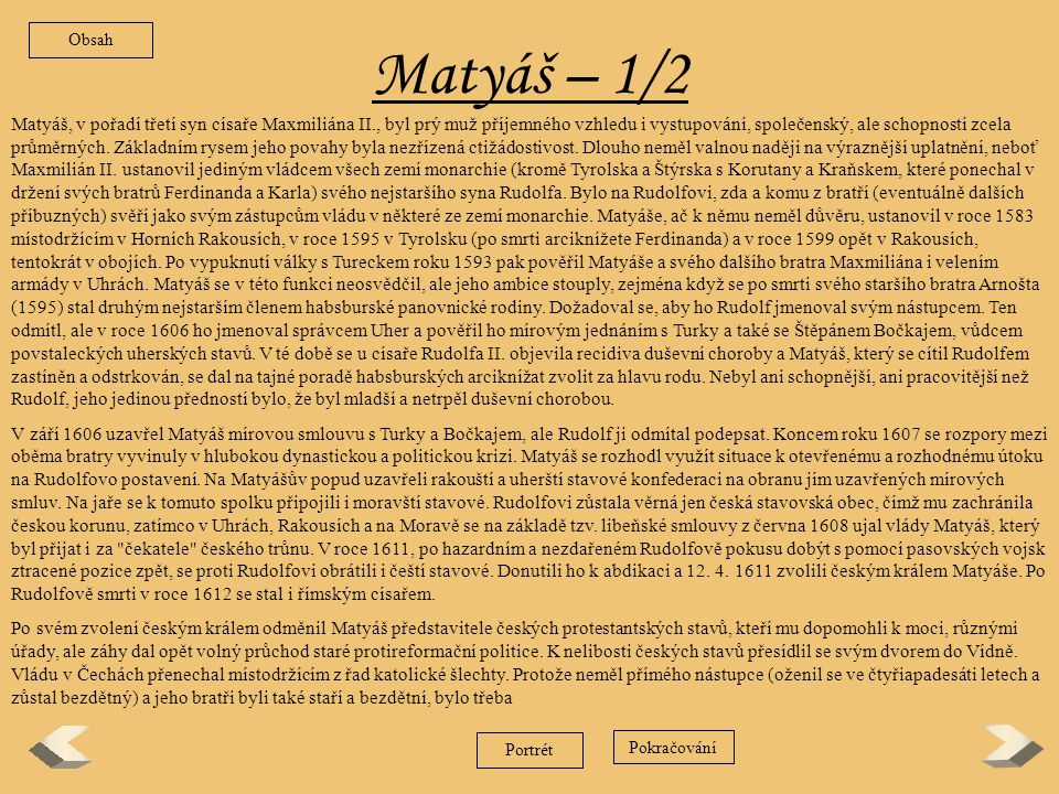 Obsah Matyáš – 1/2.