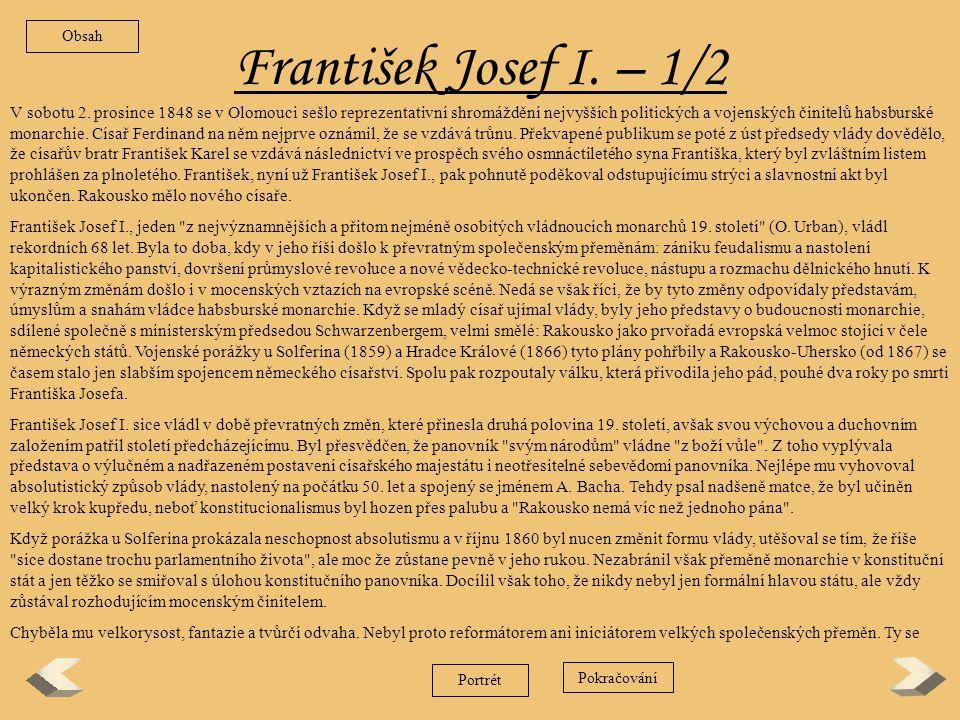 Obsah František Josef I. – 1/2.