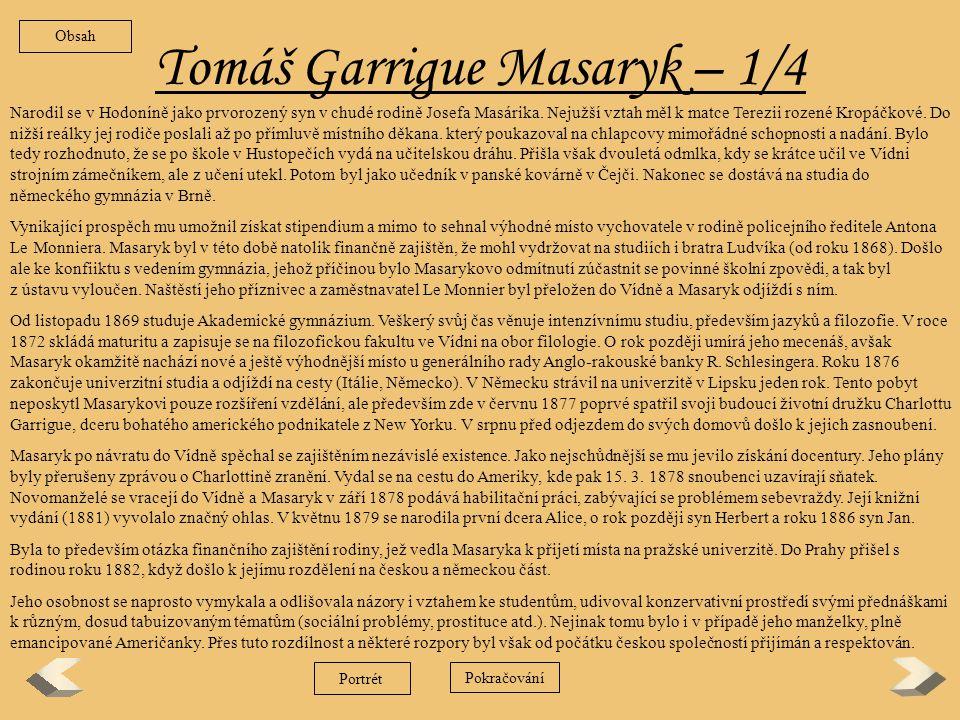 Tomáš Garrigue Masaryk – 1/4