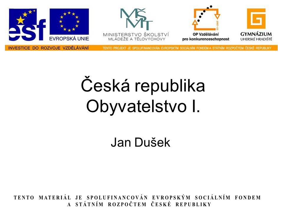 Česká republika Obyvatelstvo I.