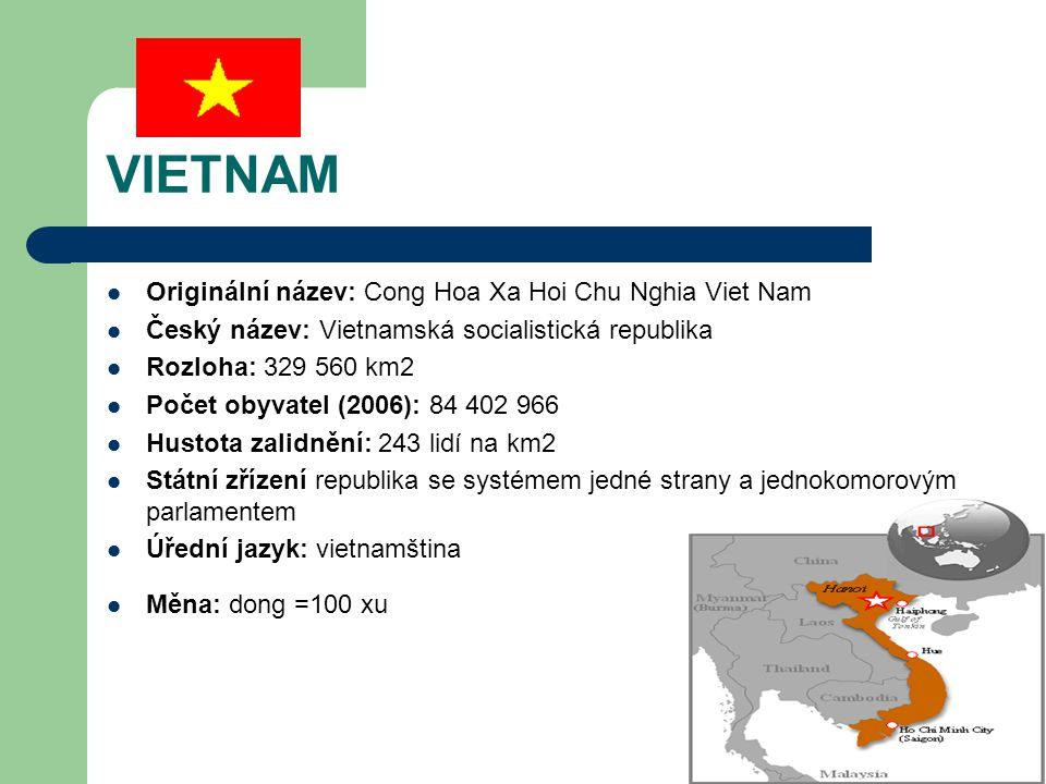 VIETNAM Originální název: Cong Hoa Xa Hoi Chu Nghia Viet Nam